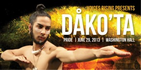 Voices Rising – Pride 2013 – Featuring Dak'ota